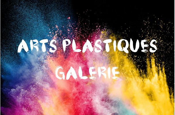 Arts plastiques galerie.png